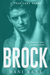 Brock (Four Sons, #3) by Dani René