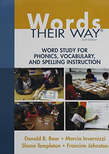 Words Their Way: Word Study for Phonics, Vocabulary, and Spelling Instruction plus Words Their Way: Word Sorts for Within Word Pattern Spellers Package