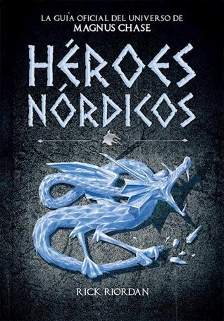 Héroes Nórdicos (Magnus Chase and the Gods of Asgard)