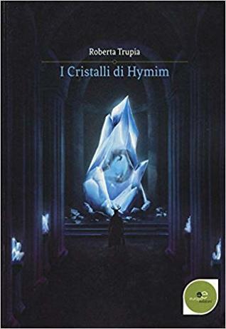 I Cristalli di Hymim