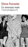 L'amie prodigieuse, II  by Elena Ferrante