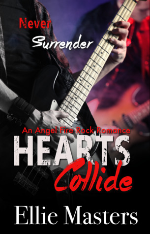 Hearts-Collide-Angel-Fire-Rock-Romance-Series-Book-4-Ellie-Masters