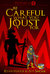 Be Careful What You Joust For (Pentavia, #1) by Ryan Hauge