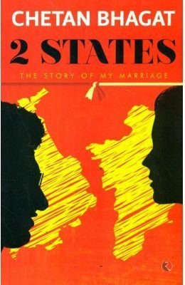 2 States The Story of My Marriage by Chetan Bhagat(2014-01-01)