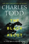 The Black Ascot by Charles Todd