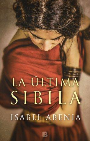 portada del libro histórico La última sibila, de Isabel Abenia
