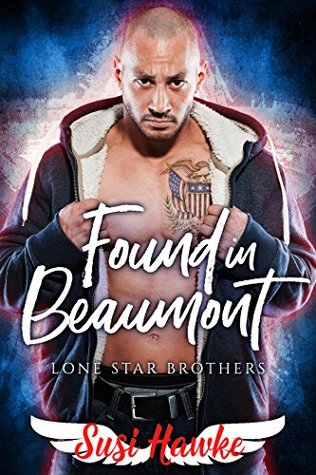 Found in Beaumont (Lone Star Brothers #1)