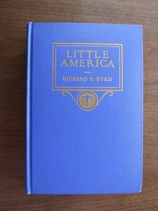 Little America by Richard Evelyn Byrd
