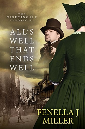 The Nightingale Chronicles: All's Well That Ends Well