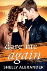 Dare Me Again (Angel Fire Falls, #2)