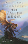 The Fallen Angel (The Great Devil War #5)