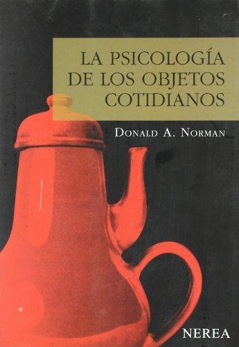 LA PSICOLOGIA DE LOS OBJETOS COTIDIANOS [Paperback]