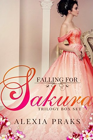 Falling for Sakura (Trilogy Box Set): [A New Adult Reverse Harem Romance]