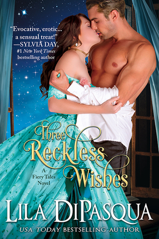 Three Reckless Wishes (Fiery Tales, #10)