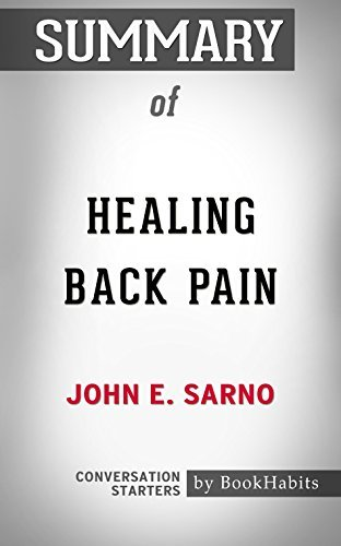 Summary of Healing Back Pain: The Mind-Body Connection: Conversation Starters