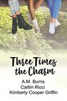 Three Times the Charm by A.M. Burns