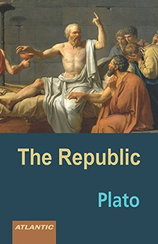 The Republic [Hardcover] [Jan 01, 2016] Plato