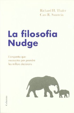 La filosofia nudge