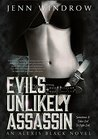 Evil's Unlikely Assassin (Alexis Black #1)