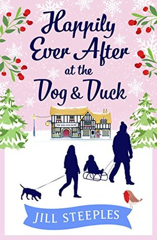 Happily Ever After at the Dog & Duck by Jill Steeples