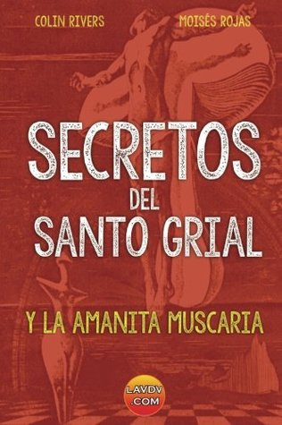 Secretos del Santo Grial: La seta sagrada - Amanita Muscaria