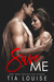 Save Me by Tia Louise