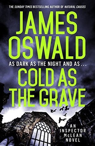 Cold as the Grave by James  Oswald