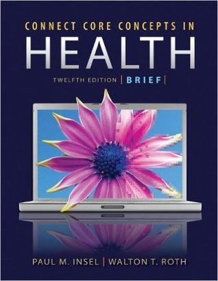Connect Core Concepts in Health Twelfth Edition
