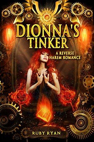 Dionna's Tinker: A Reverse Harem Romance (Dragon Origins Book 3)