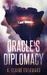 Oracle's Diplomacy by A. Claire Everward