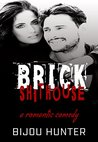 Brick Shithouse (White Horse #4)