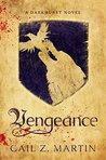 Vengeance: A Darkhurst Novel