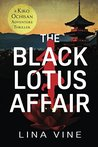 The Black Lotus Affair: A Kiko Ochisan Adventure Thriller (The Kiko Ochisan Adventure Series)