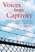 Voices from Captivity by J.E. Thomas