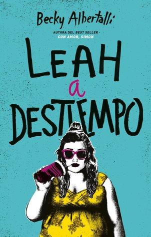 Leah a destiempo (Creekwood, #2)