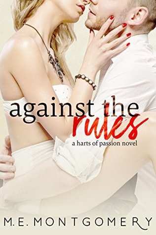 Against the Rules (Harts of Passion Book 1)
