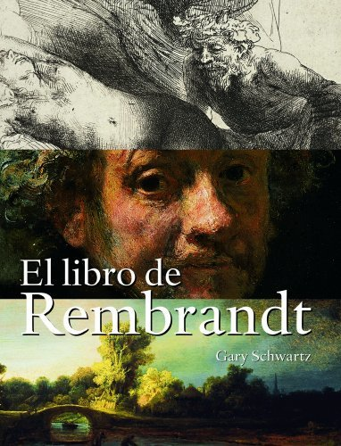 El Libro De Rembrandt/ the Book of Rembrandt