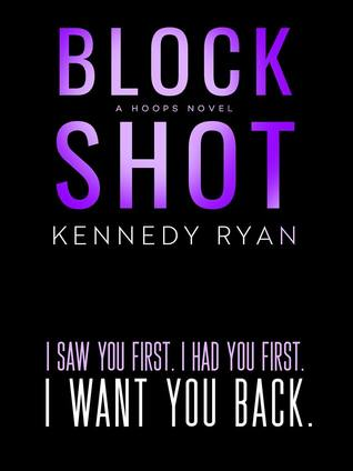 Block Shot Kennedy Ryan