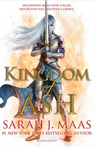 Kingdom of Ash (Throne of Glass #7) – Sarah J. Maas