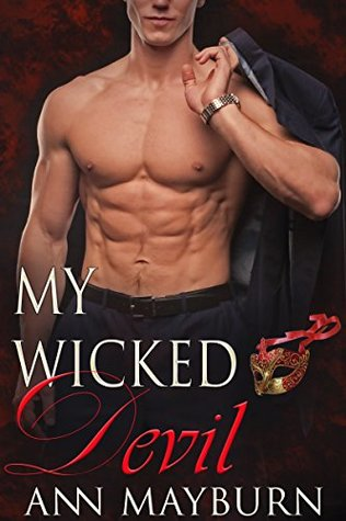 My Wicked Devil (Club Wicked Book 3) by Ann Mayburn