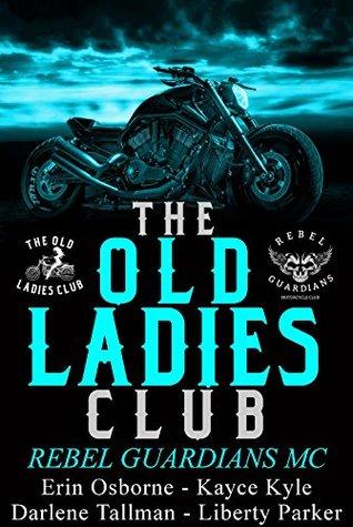 Rebel Guardians MC (Old Ladies Club, #3)