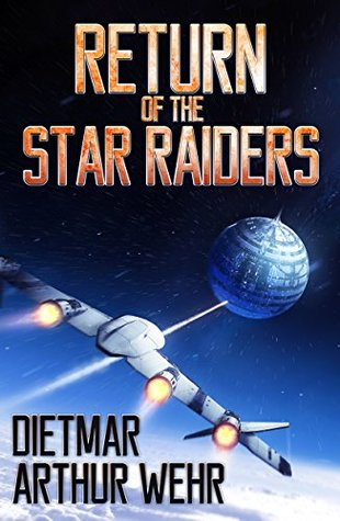 Return of the Star Raiders (The Long Road Back #1)
