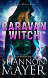 Caravan Witch (Questing Witch, #2)