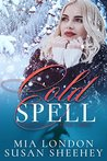 Cold Spell (Sweet Escape, #3)