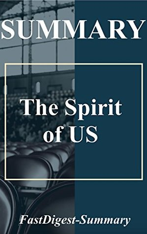 Summary   The Spirit of US (The Spirit of US: Book, Paperback, Hardcover, Audiobook, Audible Book 1)