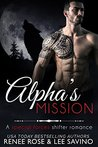 Alpha's Mission (Bad Boy Alphas, #8)