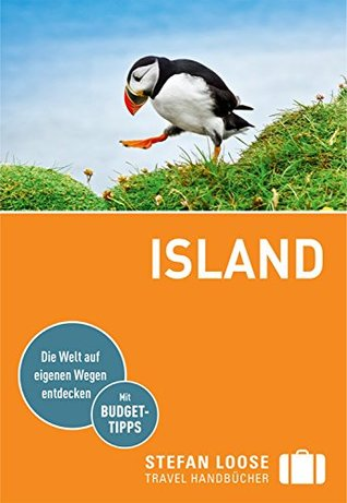 Stefan Loose Reiseführer Island: mit Downloads aller Karten (Stefan Loose Travel Handbücher E-Book)