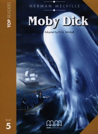 Herman Melville: Moby Dick: Student's Book