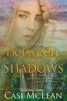 Between the Shadows (Lake Lanier Mysteries, #3)