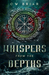 Whispers From The Depths by C.W. Briar